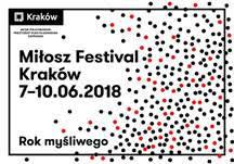 Miłosz Festival 2018 (źródło: materiały prasowe organizatora)