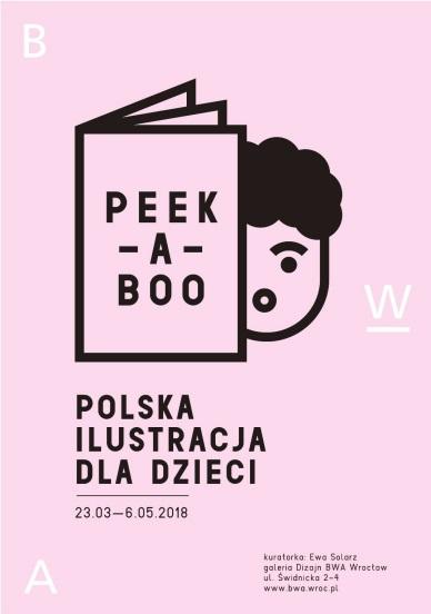 """""""Peekaboo – polska ilustracja dla dzieci"""" (źródło: materiały prasowe organizatora)"""