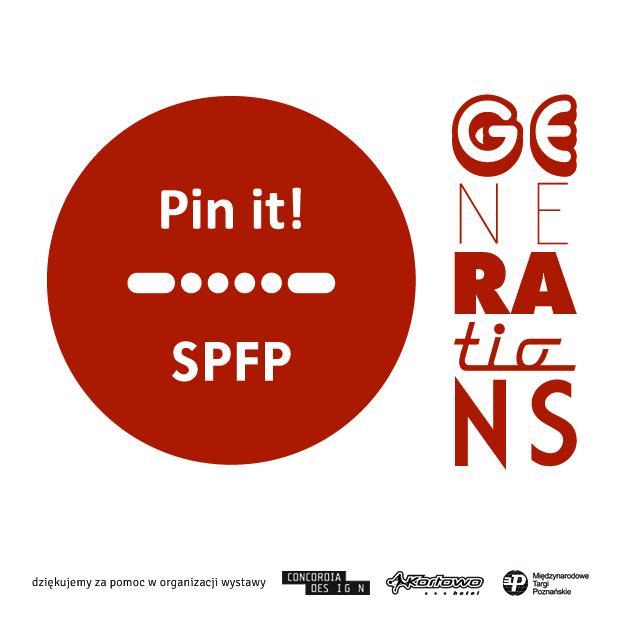 """pin-it! GENERATIONS"" na arena DESIGN (źródło: materiały prasowe organizatora)"
