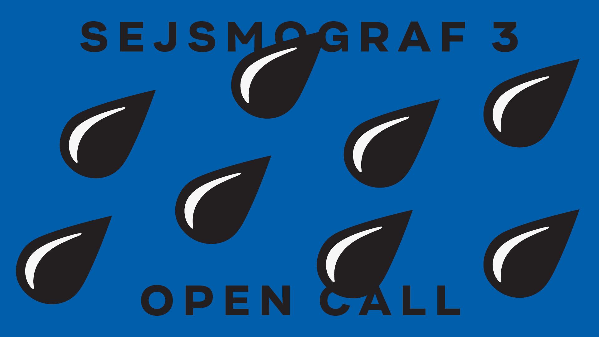 Open call: Sejsmograf 3 (źródło: materiały prasowe organizatora)