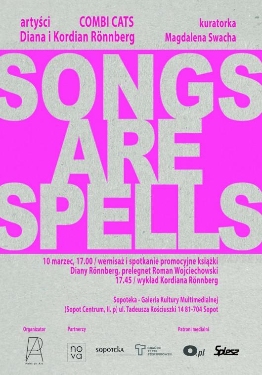 """""""Songs are spells"""" (źródło: materiały prasowe organizatora)"""