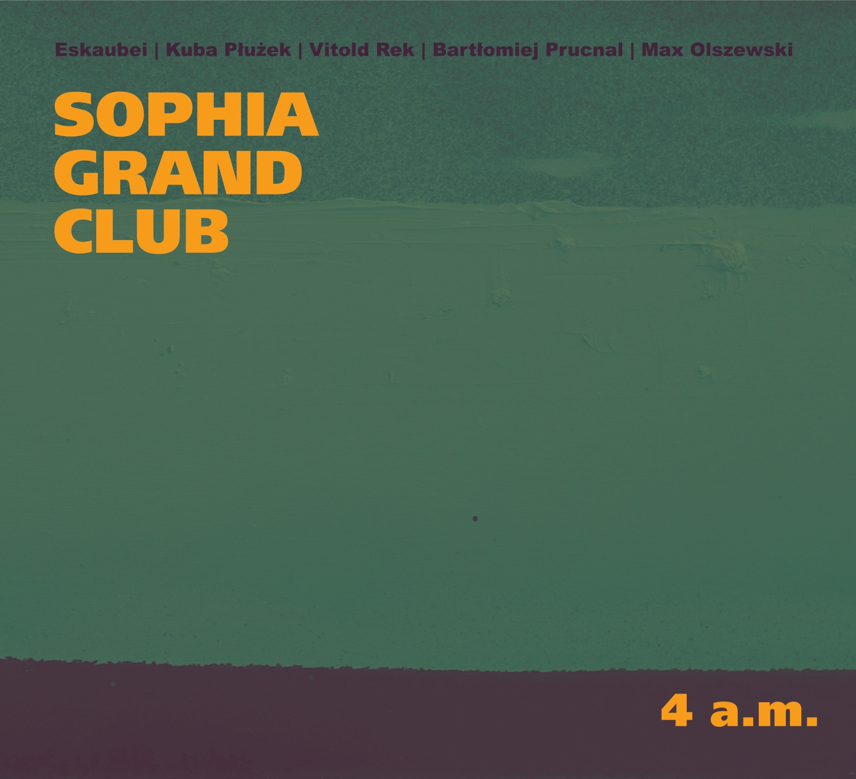"""Sophia Grand Club, """"4 a.m."""" – okładka albumu (źródło: materiały prasowe)"""