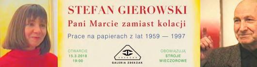 """Stefan Gierowski, """"Pani Marcie zamiast kolacji"""" (źródło: materiały prasowe organizatora)"""
