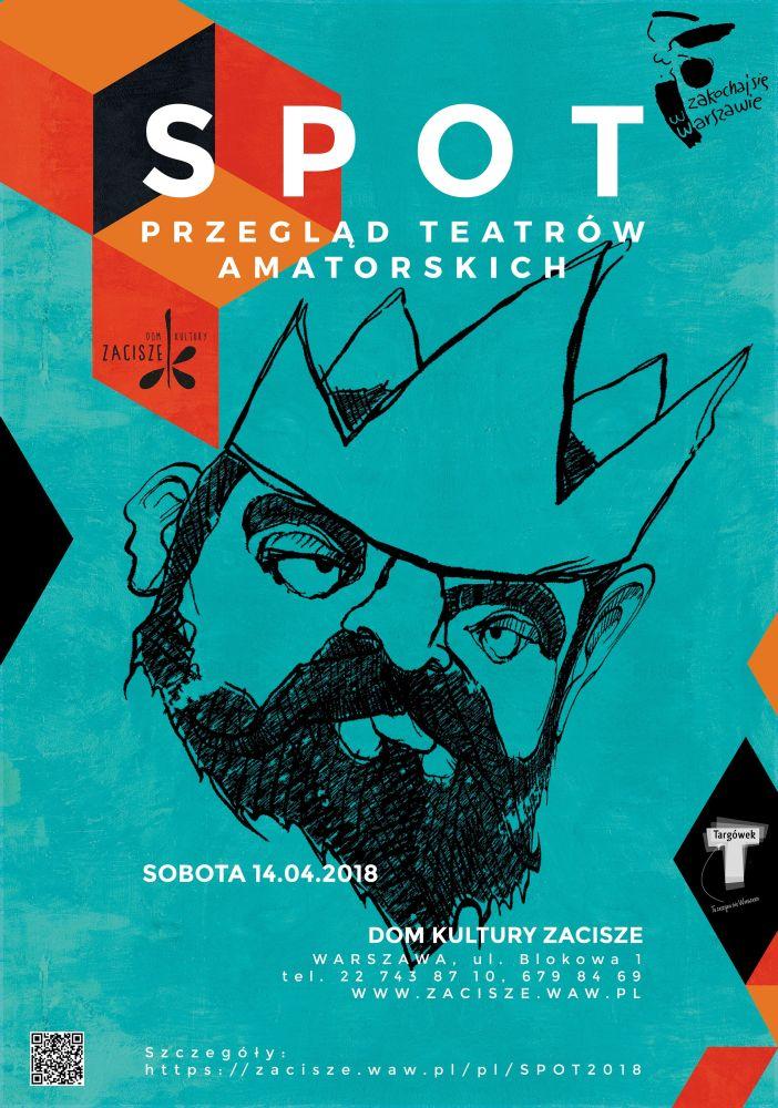 """""""Przegląd Teatrów Amatorskich SPOT"""" plakat (źródło: materiały prasowe organizatora)"""