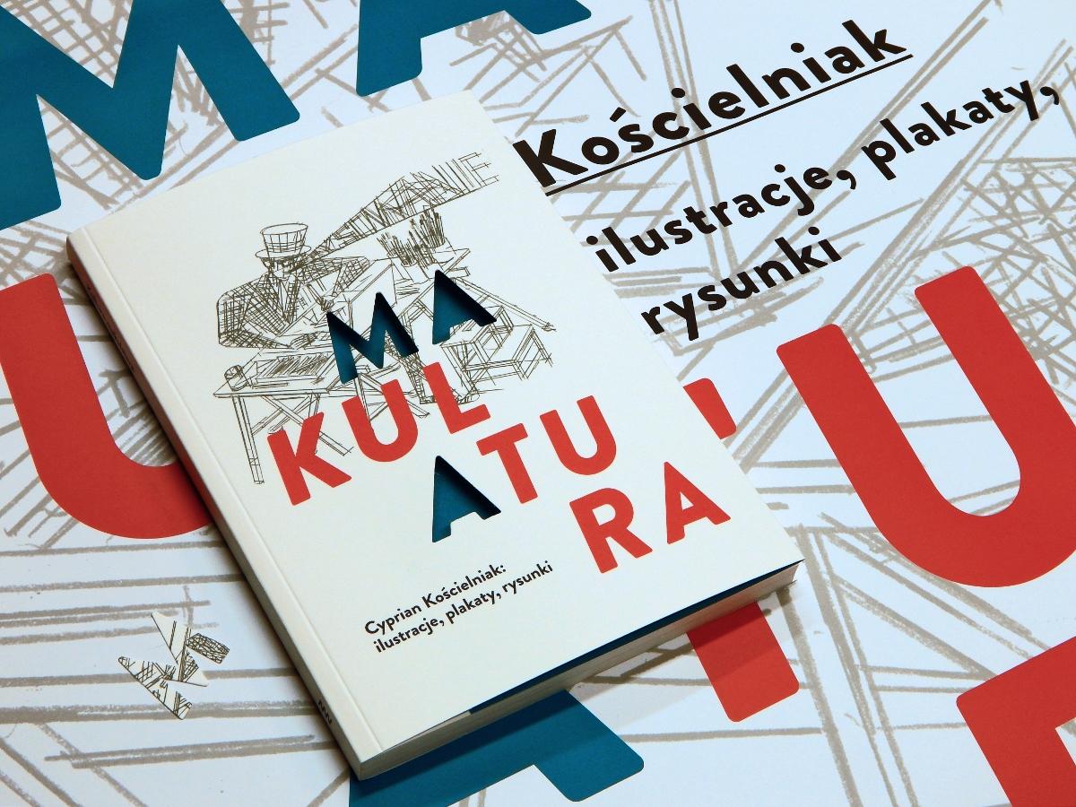 """""""Kultura-makulatura. Cyprian Kościelniak: ilustracje, plakaty, rysunki"""" (źródło: materiały prasowe organizatora)"""