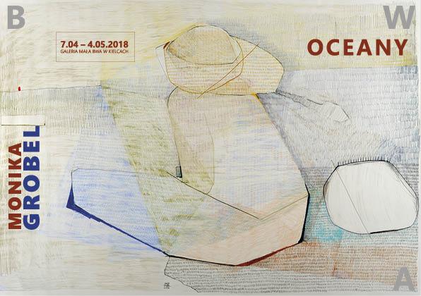 """Monika Grobel, """"Oceany"""" (źródło: materiały prasowe organizatora)"""