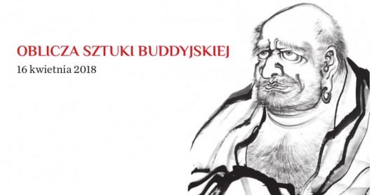 """""""Oblicza sztuki buddyjskiej"""" (źródło: materiały prasowe organizatora)"""