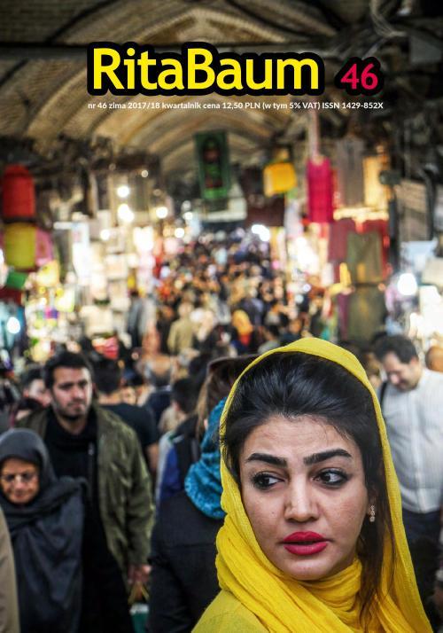 """""""Rita Baum"""" nr 46 Iran/Teheran, fot. Andrzej Ficowski"""