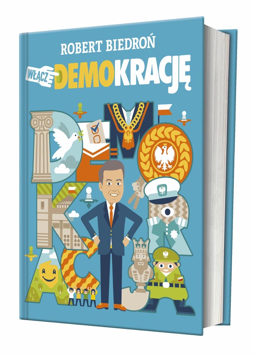 """Robert Biedroń, """"Włącz DEMOkrację"""" (źródło: materiały prasowe wydawnictwa)"""