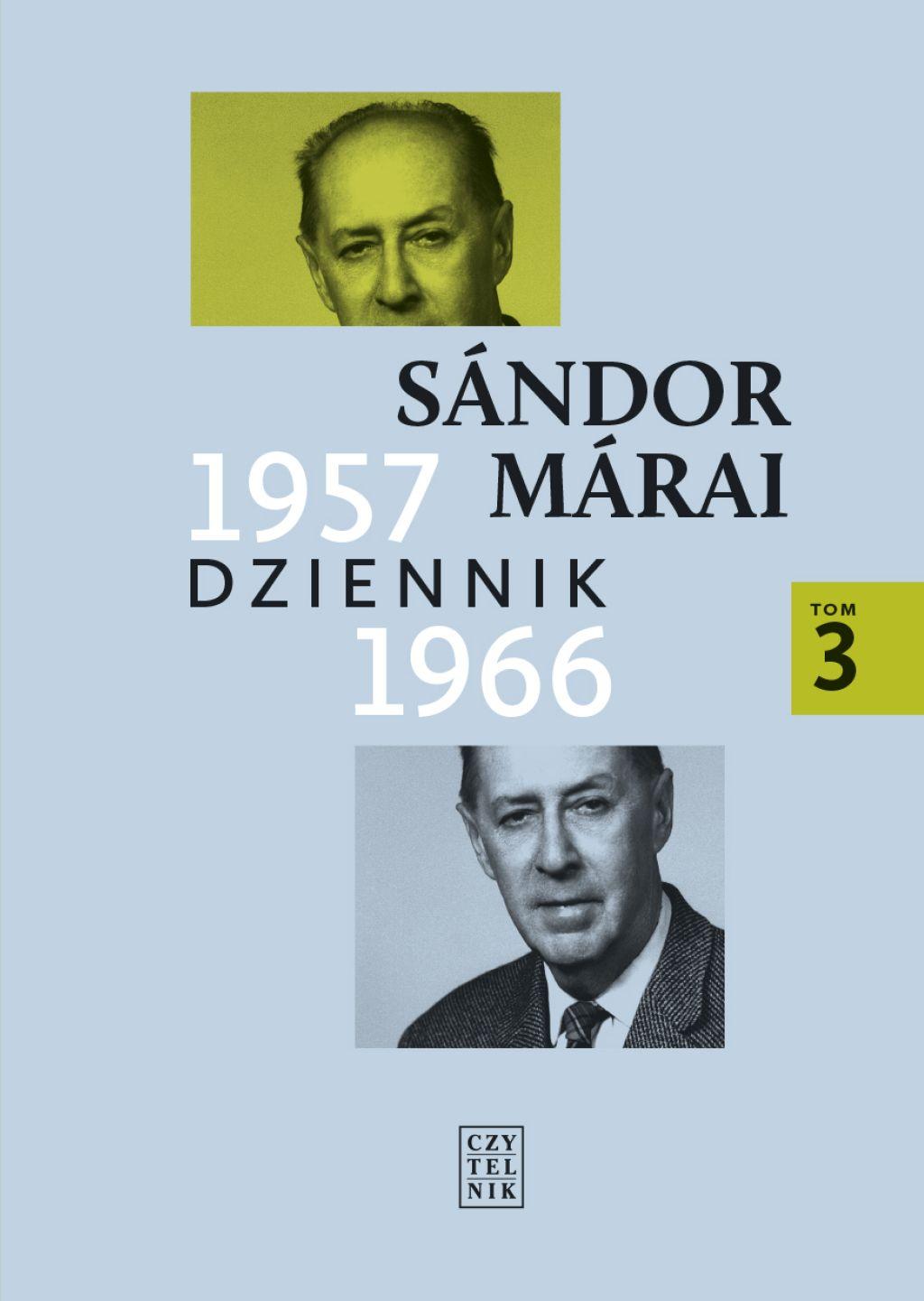 """Sándor Márai, """"Dziennik 1957–1966"""" (źródło: materiały prasowe wydawnictwa)"""