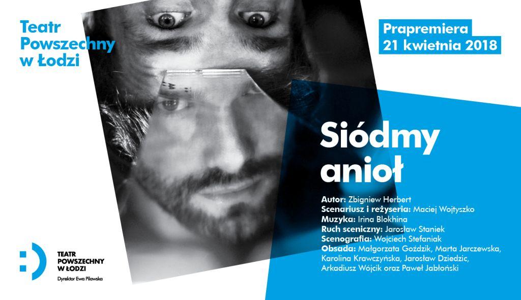 """Zbigniew Herbert, """"Siódmy anioł"""", reż. Maciej Wojtyszko (źródło: materiały prasowe organizatora)"""