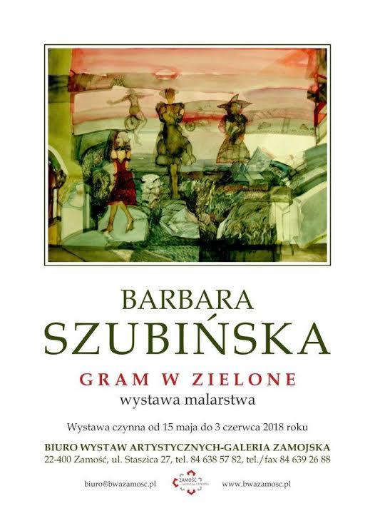 """Barbara Szubińska """"Gram w zielone"""", plakat wystawy (źródło: materiały prasowe organizatora)"""