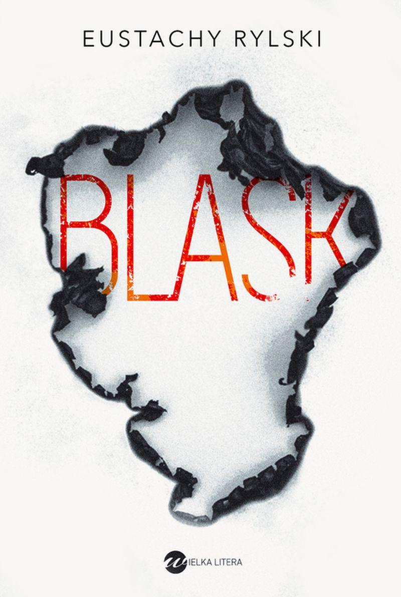 """Eustachy Rylski, """"Blask"""" (źródło: materiały prasowe wydawnictwa)"""