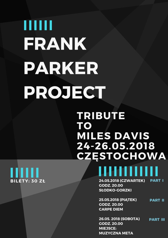 Frank Parker Project – Tribute to Miles Davis (źródło: materiały prasowe organizatora)