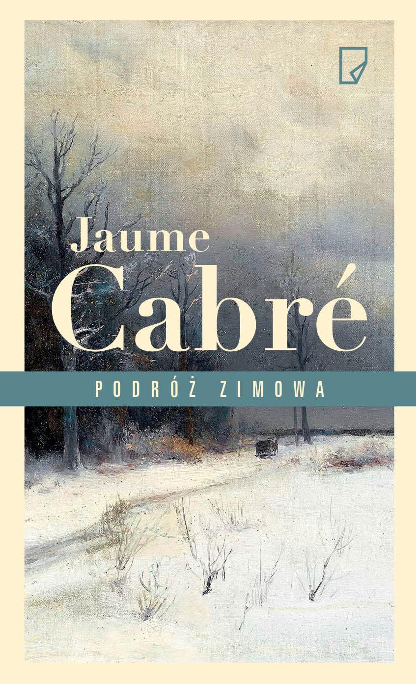 """Jaume Cabré, """"Podróż zimowa"""" (źródło: materiały prasowe wydawnictwa)"""