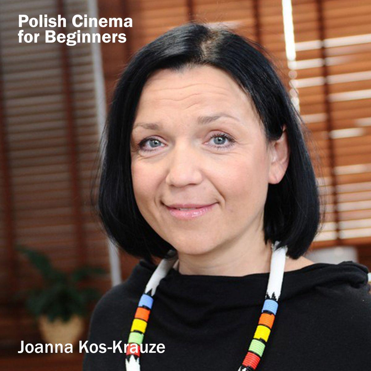 Joanna Kos-Krauze, fot. Polish Cinema for Beginners (źródło: materiały prasowe organizatora)