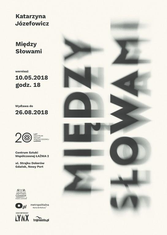 """Katarzyna Józefowicz, """"między słowami"""" (źródło: materiały prasowe organizatora)"""