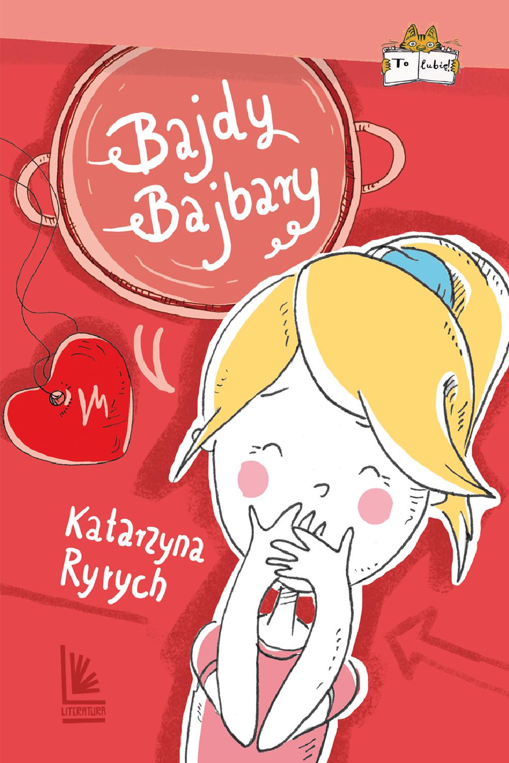 """Katarzyna Ryrych, """"Bajdy Bajbary"""" (źródło: materiały prasowe wydawnictwa)"""