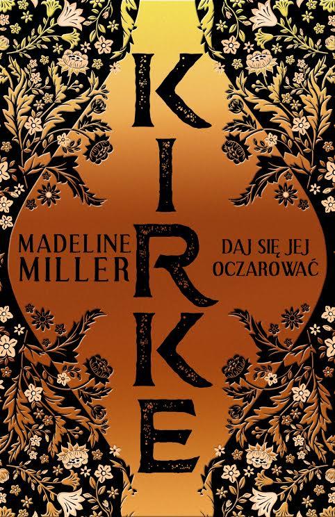 """Madeline Miller """"Kirke"""" okładka (źródło: materiały prasowe wydawnictwa)"""