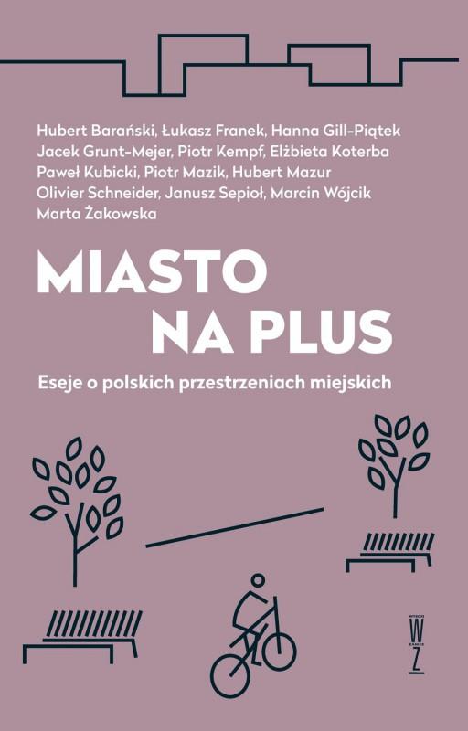 """""""Miasto na plus"""", okładka (źródło: materiały prasowe organizatora)"""