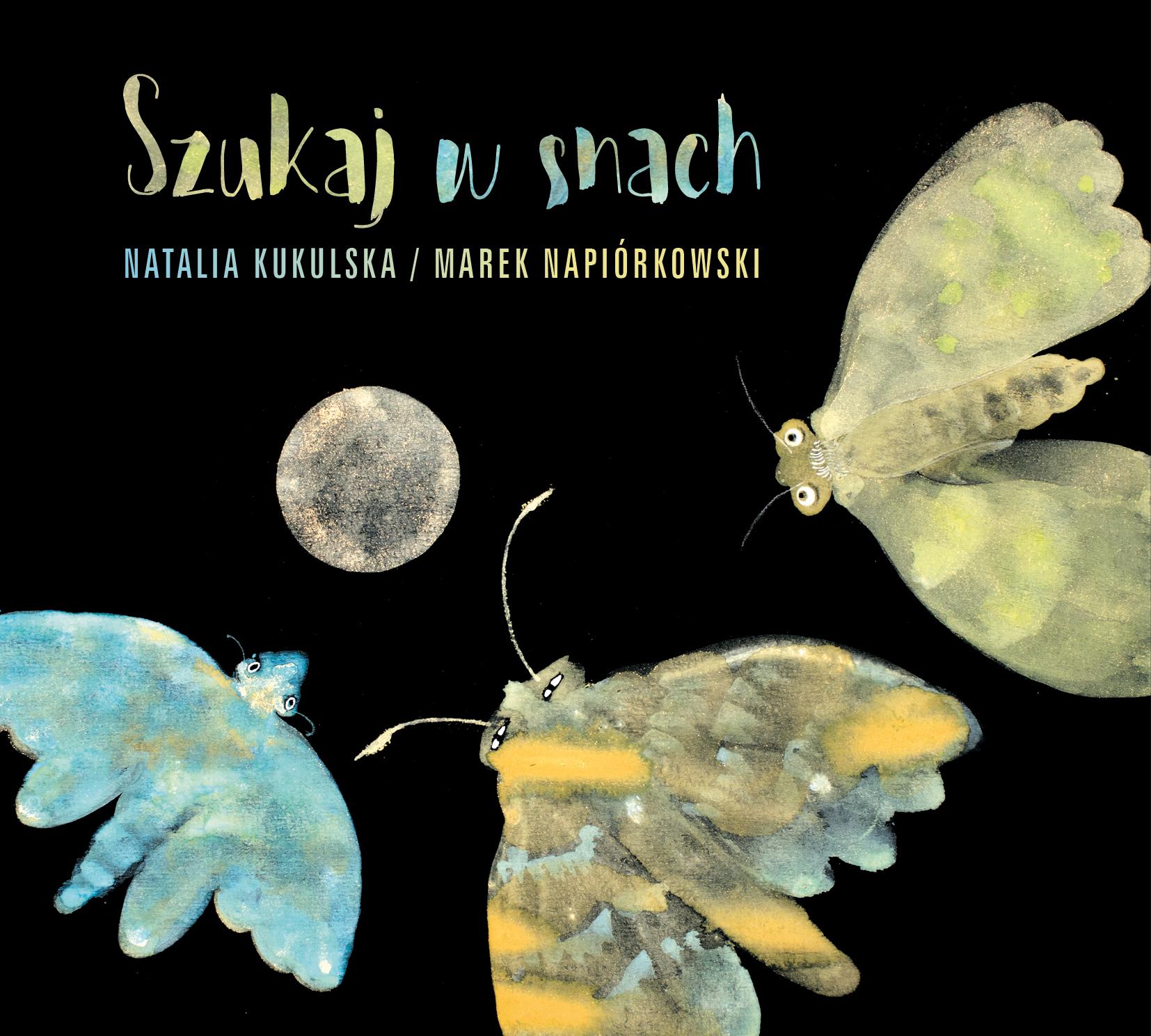 """Natalia Kukulska i Marek Napiórkowski, """"Szukaj w snach"""" (źródło: materiały prasowe wydawcy)"""