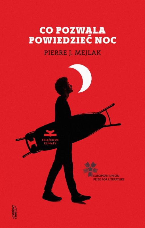 """Pierre J. Mejlak, """"Co pozwala powiedzieć noc"""" (źródło: materiały prasowe wydawnictwa)"""