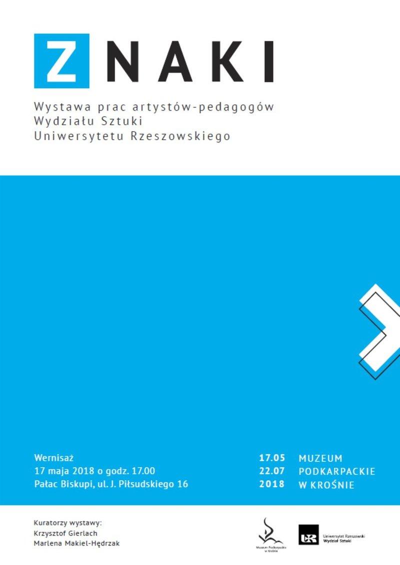 """""""Znaki"""", wystawa, Muzeum Podkarpackie w Krośnie, plakat (źródło: materiały prasowe organizatora)"""