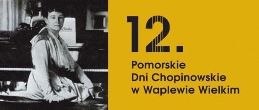 12. Pomorskie Dni Chopinowskie w Waplewie Wielkim (źródło: materiały prasowe organizatora)