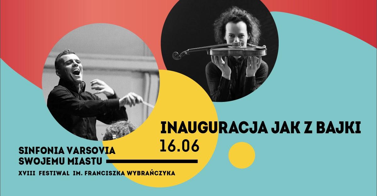 VIII Festiwal im. Franciszka Wybrańczyka Sinfonia Varsovia Swojemu Miastu (źródło: materiały prasowe organizatora)