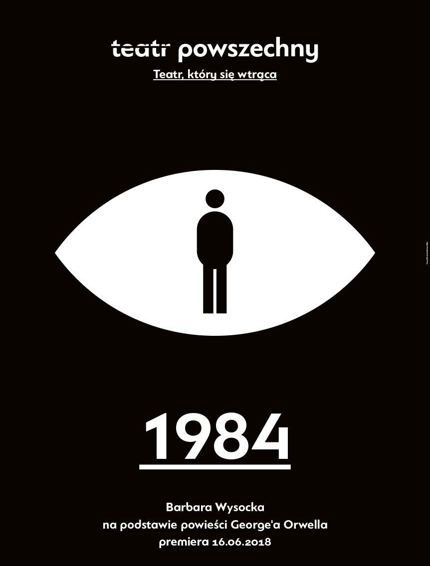 """""""1984"""", reż. Barbara Wysocka (źródło: materiały prasowe teatru)"""