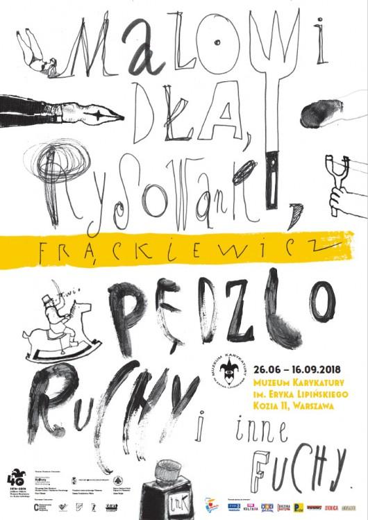 """Jacek Frąckiewicz, """"Malowidła, rysowanki, pędzloruchy i inne fuchy"""" (źródło: materiały prasowe organizatora)"""