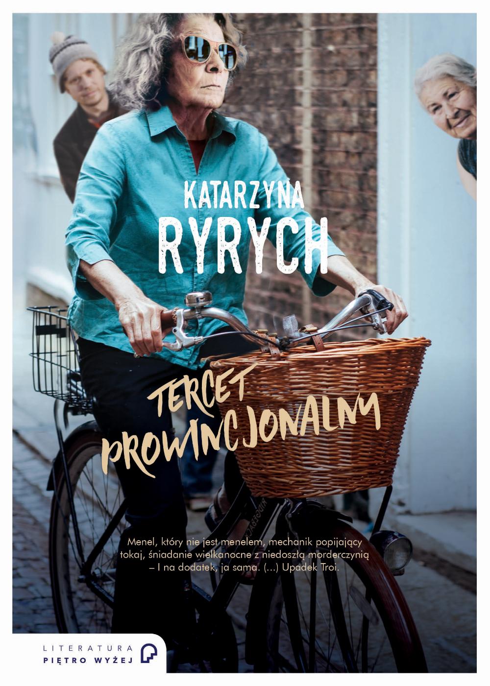 """Katarzyna Ryrych, """"Tercet prowincjonalny"""", okładka (źródło: materiały prasowe wydawnictwa)"""
