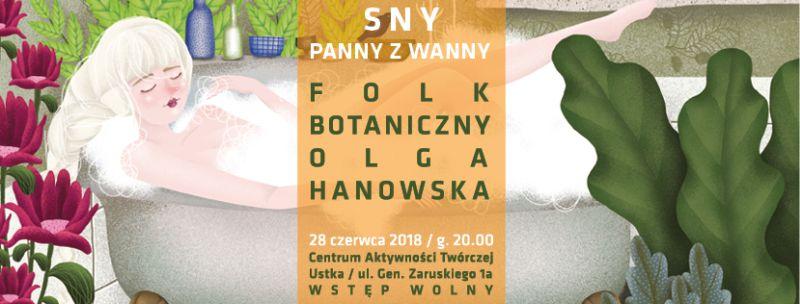 """Olga Hanowska, """"Sny Panny z Wanny"""" (źródło: materiały prasowe organizatora)"""