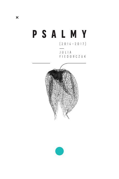"""Julia Fiedorczuk """"Psalmy"""" (źródło: materiały prasowe fundacji)"""