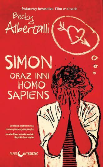 """""""Simon oraz inni homo sapiens"""" Becky Albertalli (źródło: materiały prasowe wydawnictwa)"""