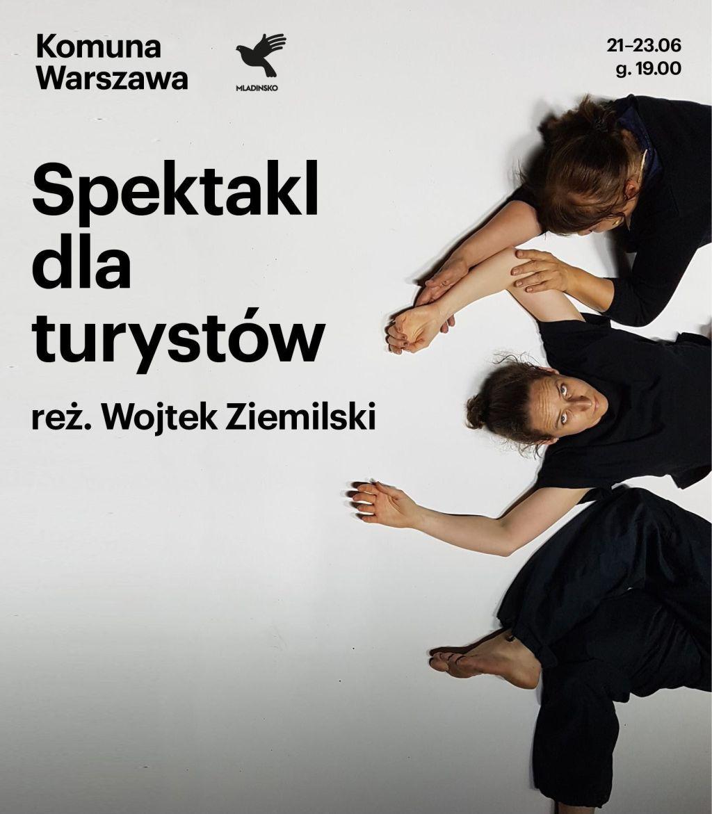 """""""Spektakl dla turystów"""", reż. Wojtek Ziemilski, chor. Maria Stokłosa (źródło: materiały prasowe teatru)"""