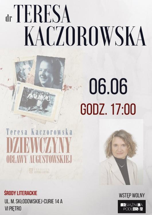 Plakat spotkania z dr Teresą Kaczorowską (źródło: materiały prasowe organizatora)