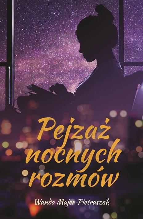 """Wanda Majer-Pietraszak, """"Pejzaż nocnych rozmów"""" (źródło: materiały prasowe wydawnictwa)"""