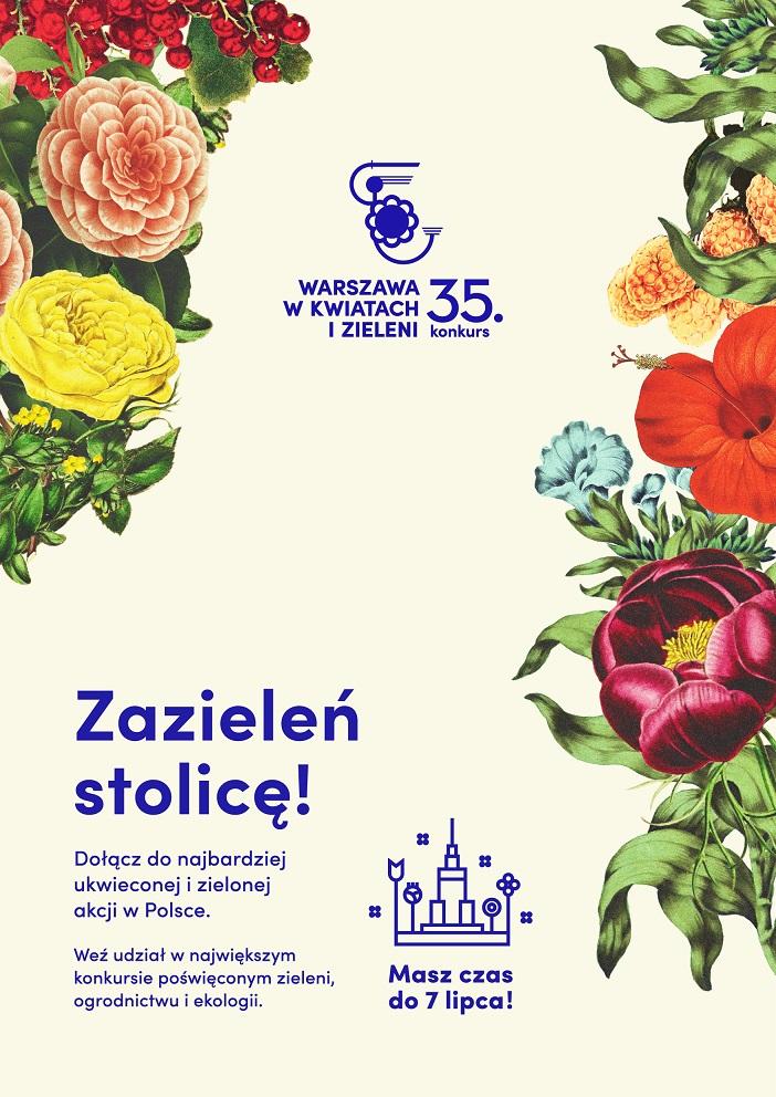 """Plakat konkursu """"Warszawa w kwiatach i zieleni"""" (źródło: materiały prasowe organizatora)"""