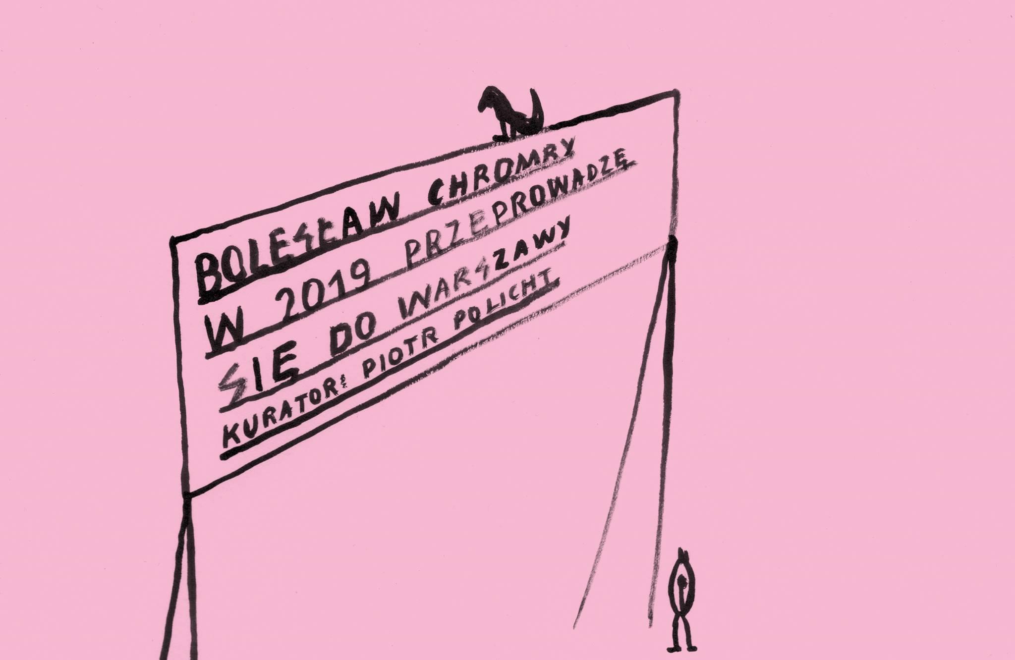 """Bolesław Chromry, """"2019 przeprowadzę się do Warszawy"""" (źródło: materiały prasowe organizatora)"""