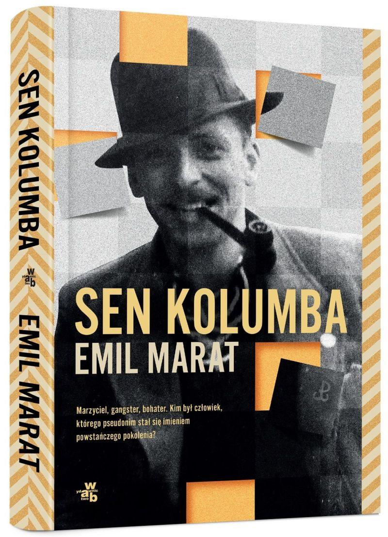 """Emil Marat, """"Sen Kolumba"""" (źródło: materiały prasowe wydawnictwa)"""