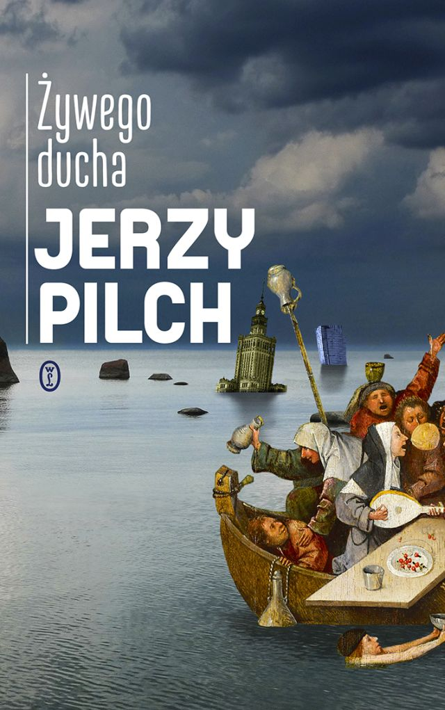 """Jerzy Pilch, """"Żywego ducha"""" (źródło: materiały prasowe wydawnictwa)"""
