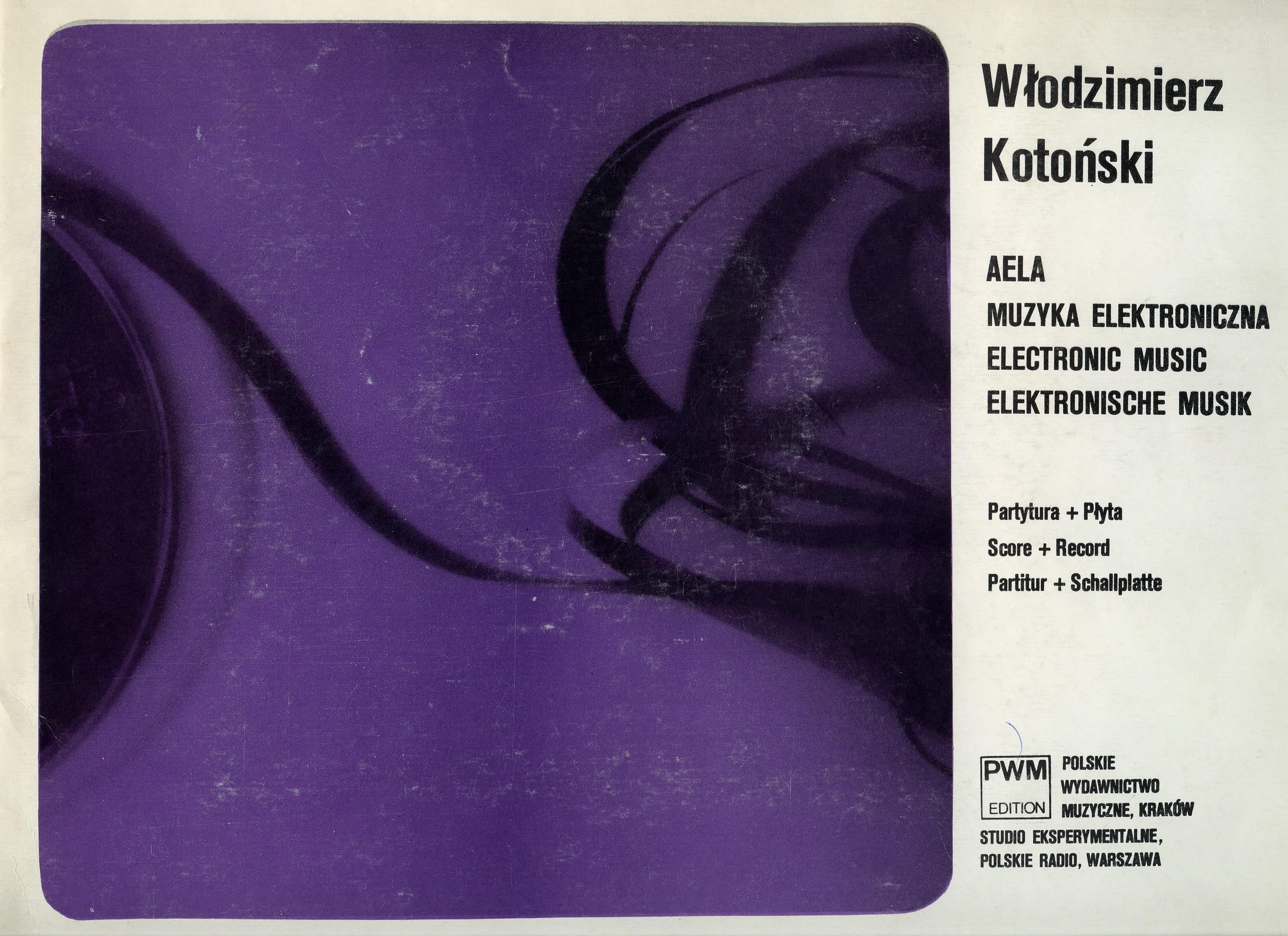 Włodzimierz Kotoński, AELA, okładka publikacji partytury, 1970, Polskie Wydawnictwo Muzyczne (źródło: materiały rasowe organizatora)