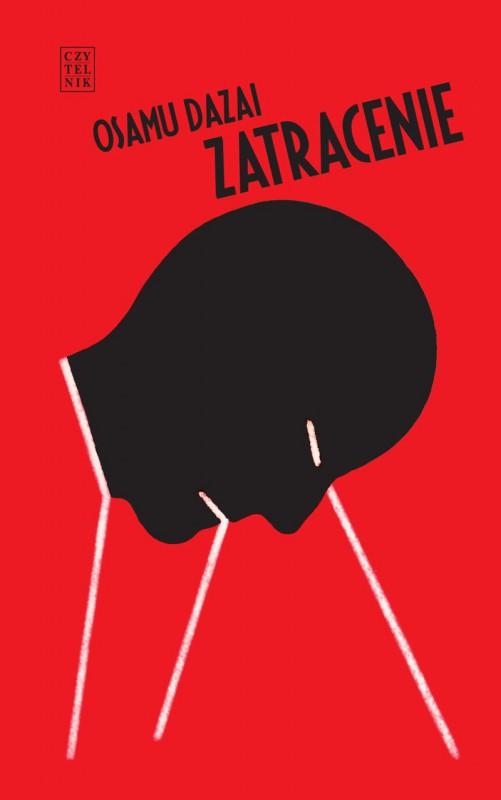 """Osamu Dazai, """"Zatracenie"""" (źródło: materiały prasowe wydawnictwa)"""