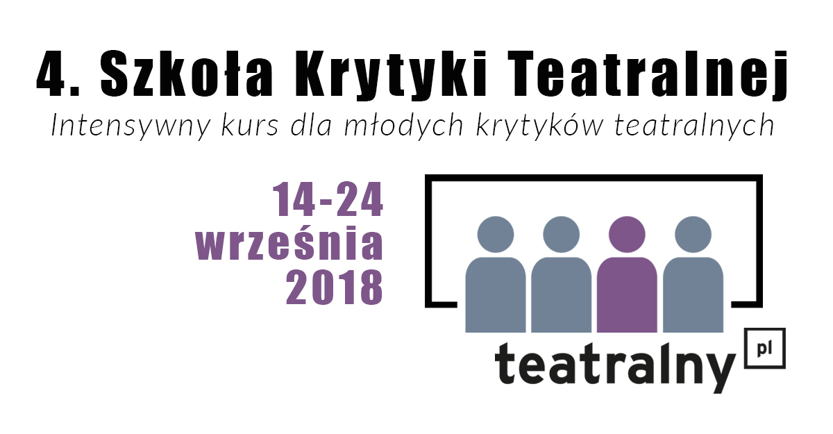 Szkoła Krytyki Teatralnej (źródło: materiały prasowe organizatora)