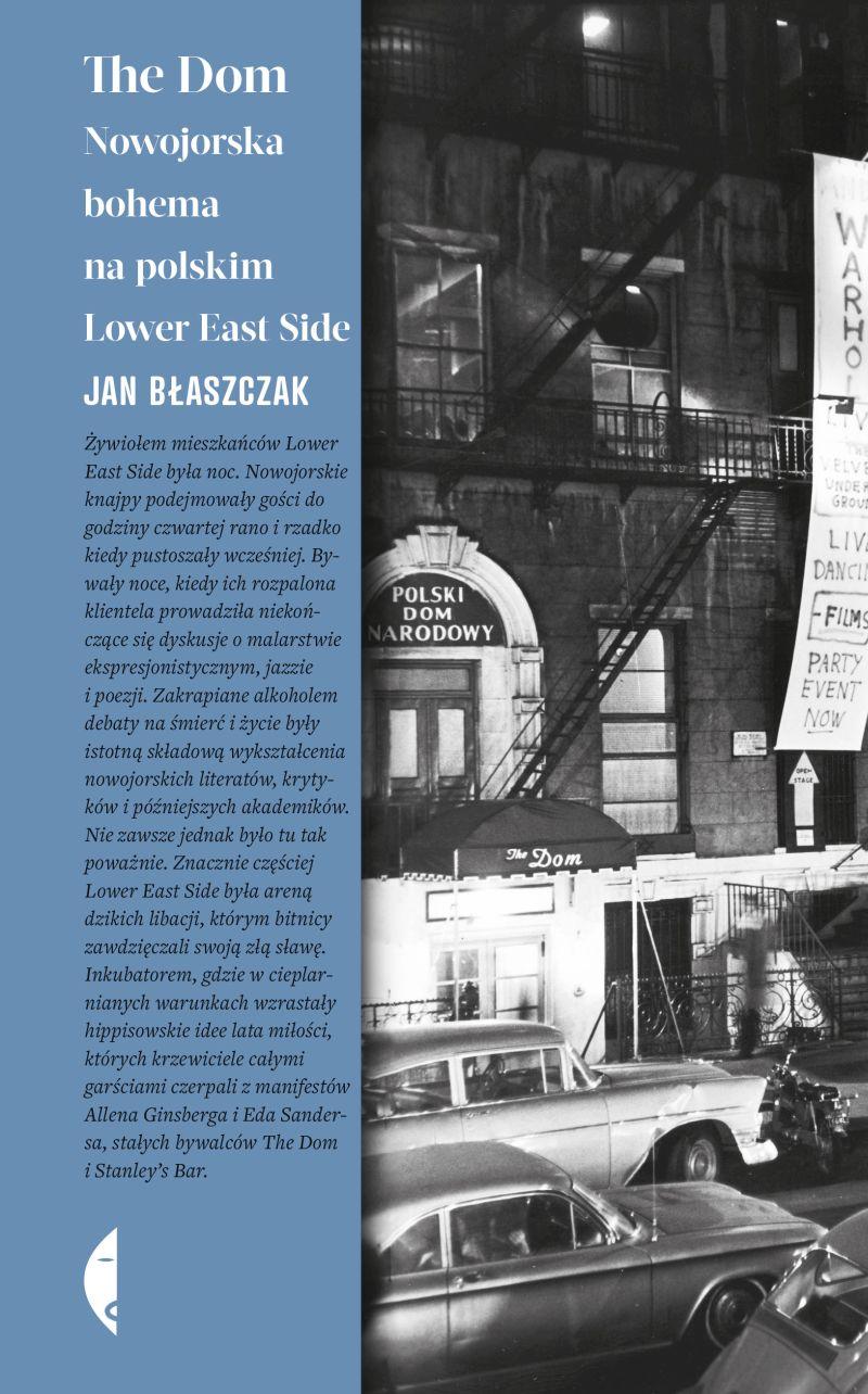 """Jan Błaszczak, """"The Dom. Nowojorska bohema na polskim Lower East Side"""" (źródło: materiały prasowe wydawnictwa)"""