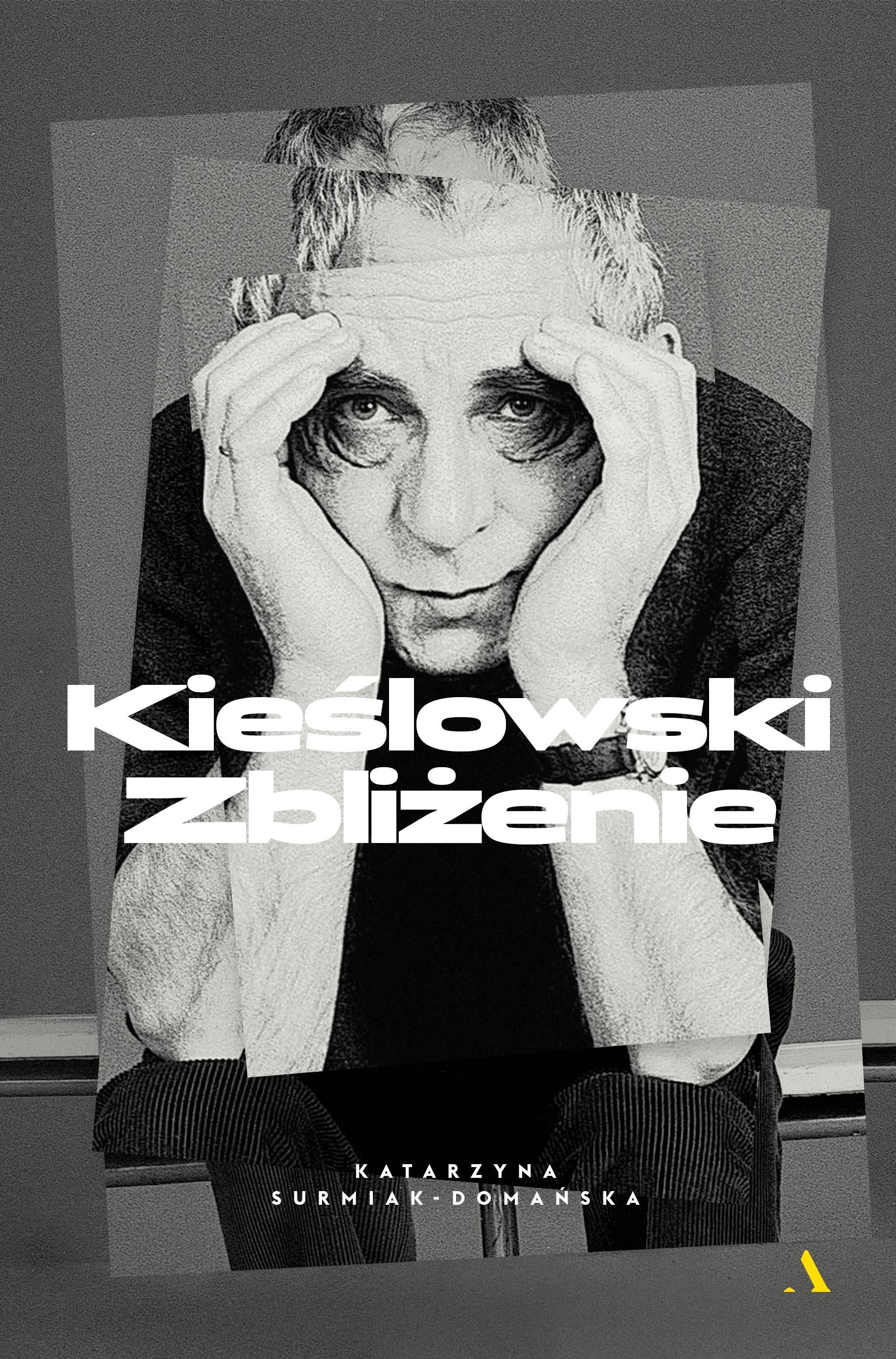 """""""Kieślowski. Zbliżenie"""", Katarzyna Surmiak-Domańska (źródło: materiały prasowe wydawcy)"""