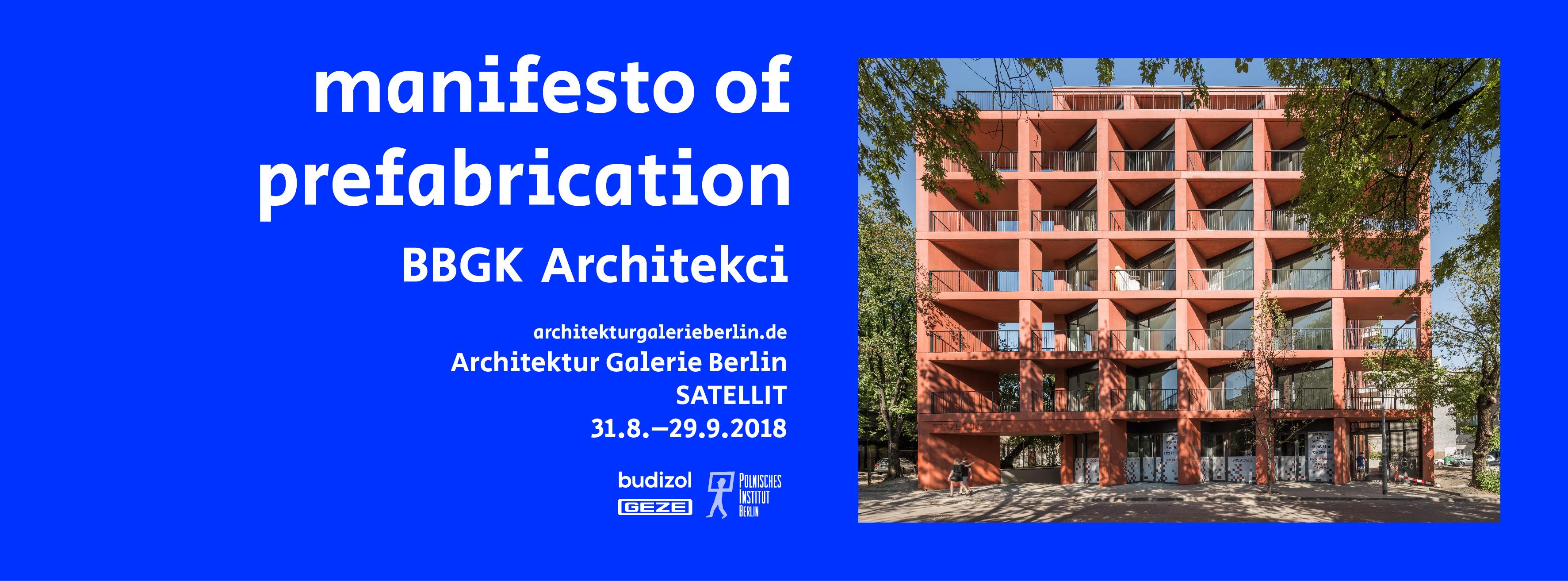 """""""Manifesto of prefabrication"""", Architektur Galerie Berlin (źródło: materiały prasowe organizatorów)"""