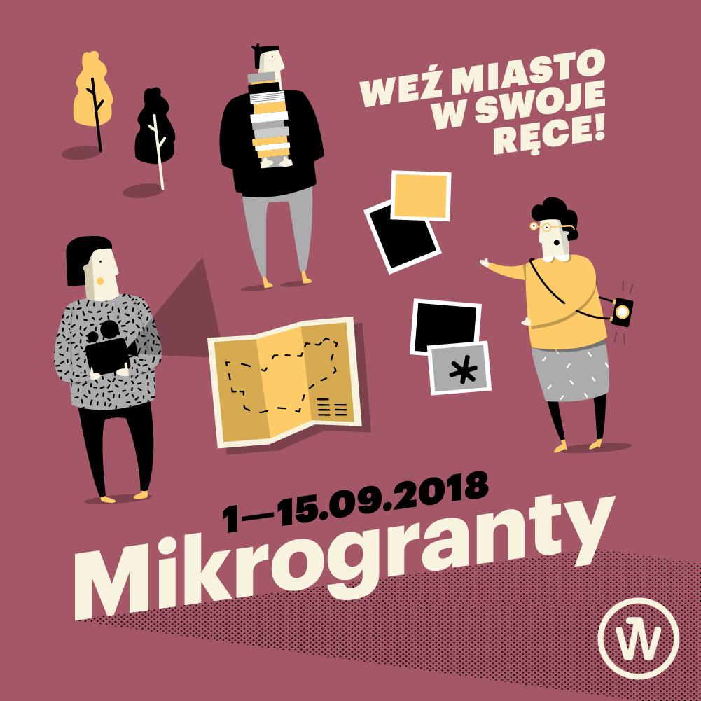 """""""Mikrogranty. Weź miasto w swoje ręce"""", Ogólnomiejski program wsparcia lokalnych inicjatyw (źródło: materiały prasowe organizatorów)"""