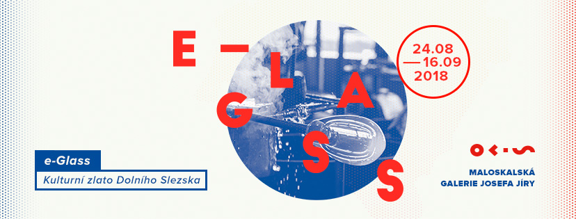 """""""Wystawa e-Glass 2017"""", Maloskalská galerie Josefa Jíry (źródło: materiały prasowe organizatorów)"""